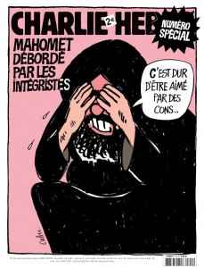 The cover of an issue of Charlie Hebdo magazine reads, 'Mohammed overwhelmed by the fundamentalists' and 'It's tough being loved by idiots.'